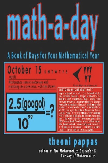 Math-A-Day - A Book of Days for Your Mathematical Year ebook by Theoni Pappas