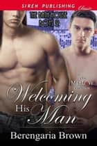 Welcoming His Man ebook by