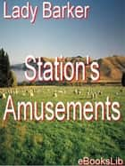 Station's Amusements ebook by eBooksLib