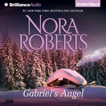 Gabriel's Angel audiobook by Nora Roberts