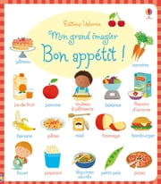 Mon grand imagier - Bon appétit ! eBook by Caroline Young, Marta Cabrol, Keith Newell,...