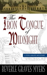 The Iron Tongue Of Midnight : The Fourth Baroque Mystery ebook by Beverle Graves Myers