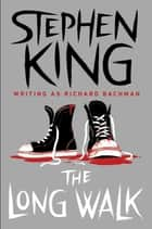 The Long Walk eBook par Stephen King