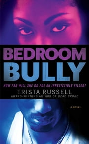 Bedroom Bully ebook by Trista Russell