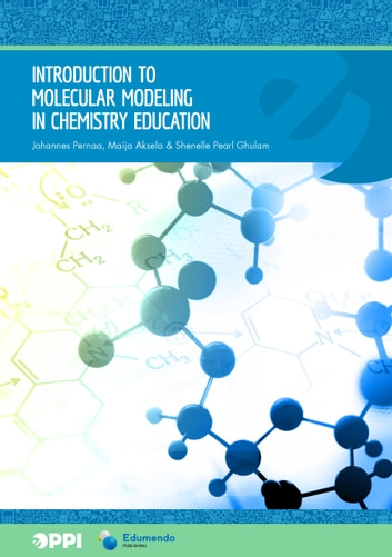 Introduction to Molecular Modeling in Chemistry Education ebook by Johannes Pernaa,Maija Aksela,Shenelle Pearl Ghulam