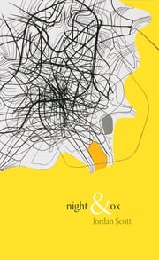 Night & Ox ebook by Jordan Scott