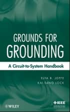 Grounds for Grounding ebook by Elya B. Joffe,Kai-Sang Lock