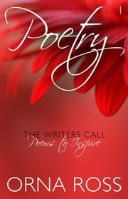 Poetry I: The Writers Call - Poems to Inspire ebook by Orna Ross