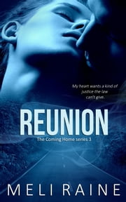 Reunion (Coming Home #3) ebook by Meli Raine