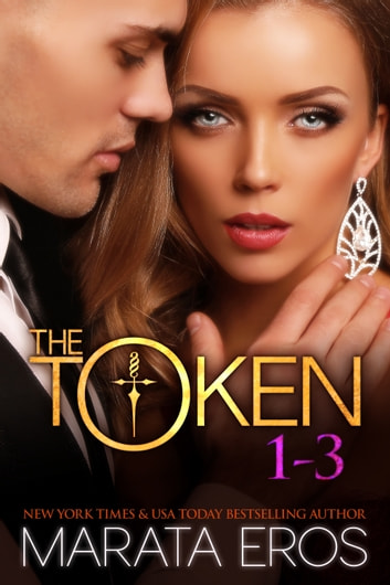 The Token Series Boxed Set (Volumes 1-3) ebook by Marata Eros