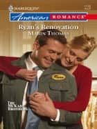 Ryan's Renovation ebook by Marin Thomas
