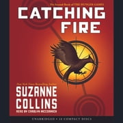 Catching Fire: Book 2 of the Hunger Games audiobook by Suzanne Collins