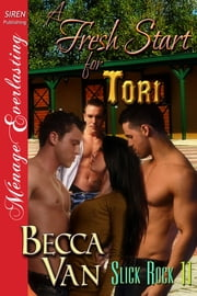 A Fresh Start for Tori ebook by Becca Van