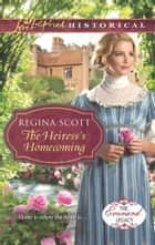 The Heiress's Homecoming ebook by Regina Scott
