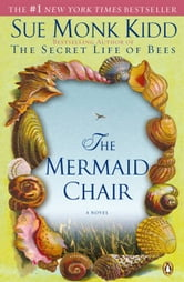 The Mermaid Chair ebook by Sue Monk Kidd