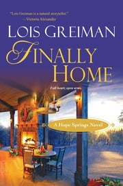 Finally Home ebook by Lois Greiman