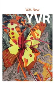 Y.V.R. ebook by W.H. New