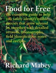 Food for Free ebook by Richard Mabey