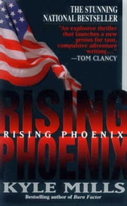 Rising Phoenix ebook by Kyle Mills