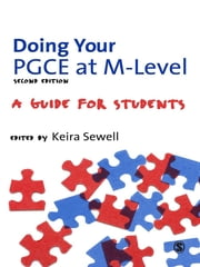 Doing Your PGCE at M-level - A Guide for Students ebook by Keira Sewell