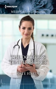 The Doctor's Tender Secret ebook by Kate Hardy