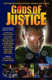 Gods of Justice ebook by Kevin Hosey