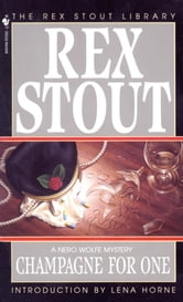Champagne for One ebook by Rex Stout
