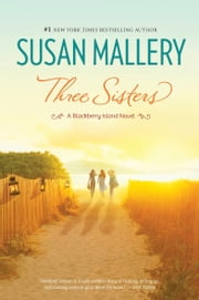 Three Sisters ebook by Susan Mallery