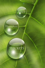 Thickets ebook by James Hampton