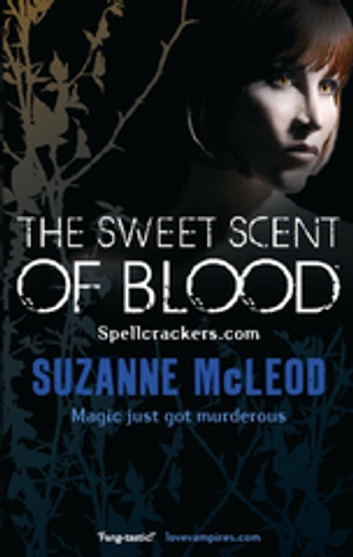 The Sweet Scent of Blood ebook by Suzanne McLeod