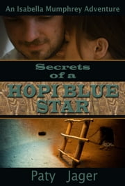 Secrets of a Hopi Blue Star ebook by Paty Jager