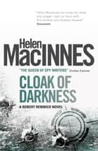 Cloak of Darkness ebook by Helen Macinnes