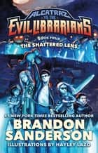 The Shattered Lens ebook by Brandon Sanderson