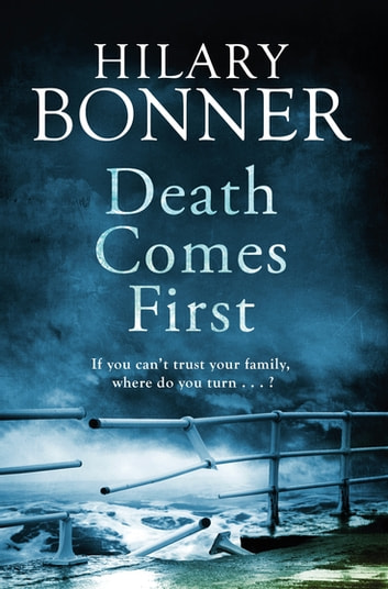 Death Comes First ebook by Hilary Bonner