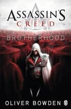 Brotherhood - Assassin's Creed Book 2 ebook by