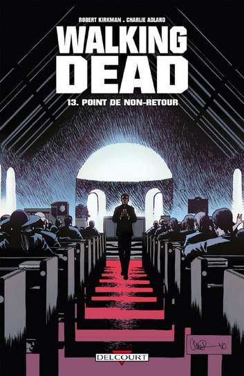 Walking Dead T13 - Point de non-retour eBook by Robert Kirkman,Charlie Adlard