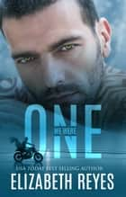 We Were One ebook by Elizabeth Reyes