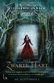 Het zwarte hart ebook by Stephanie Garber