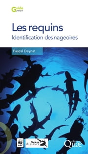 Les requins - Identification des nageoires ebook by Pascal Deynat