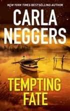 Tempting Fate - A Novel of Romantic Suspense ebook by