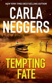 Tempting Fate - A Novel of Romantic Suspense ebook by Carla Neggers