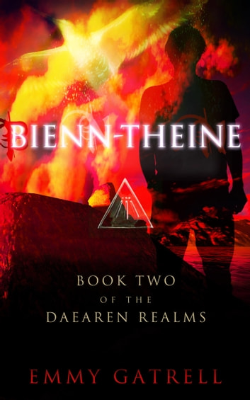 Bienn-Theine - Book Two of the Daearen Realms ebook by Emmy Gatrell