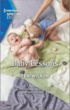 Baby Lessons ebook by Teri Wilson