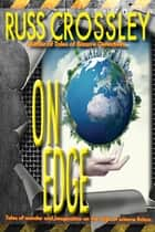 On Edge ebook by Russ Crossley