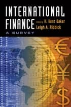 International Finance ebook by H. Kent Baker,Leigh A. Riddick