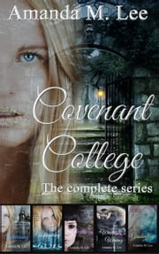 Covenant College - The Complete Series ebook by Amanda M. Lee