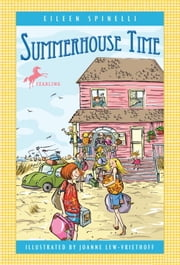 Summerhouse Time ebook by Eileen Spinelli,Joanne Lew-Vriethoff