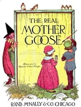 The Real Mother Goose ebook by Blanche Fisher Wright