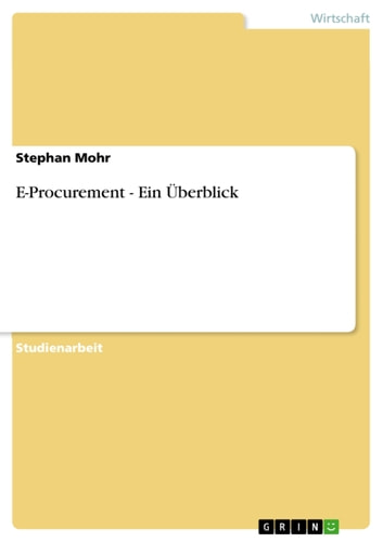 E-Procurement - Ein Überblick ebook by Stephan Mohr