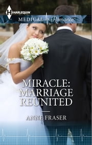 Miracle: Marriage Reunited ebook by Anne Fraser